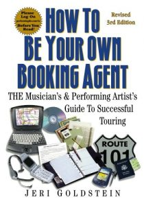 How to be your own booking agent (3rd Edition)