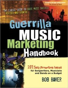 Guerrilla Music Marketing Handbook