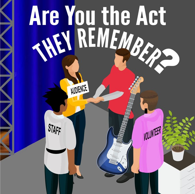 Are You The Act They Remember