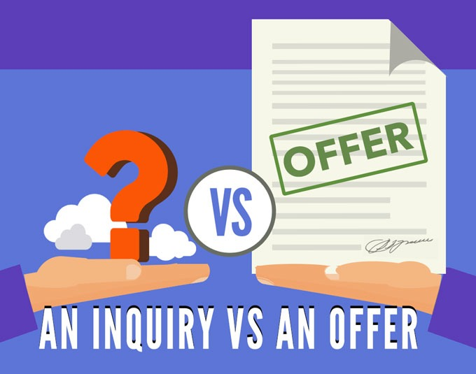 An Inquiry vs An Offer